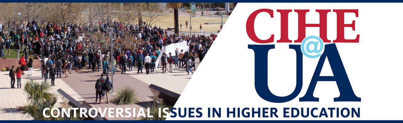 CIHE@UA | Controversial Issues in Higher Education